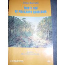 Livro Triste Fim De Policarpo Quaresma - Lima Barreto (2a)