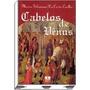 Cabelos De Vênus Maria Fiolmena Da Costa Coelho