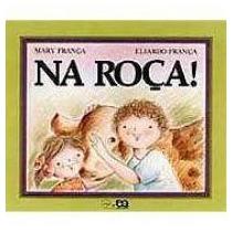 Livro Na Roça Mary França E Eliardo França E-sedex