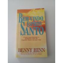 Bem-vindo, Espírito Santo - Benny Hinn
