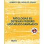 Patologias Em Sistemas Prediais Hidráulico-sanitários Robert