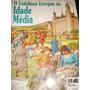 O Cotidiano Europeu Na Idade Média- Fiona Macdonald