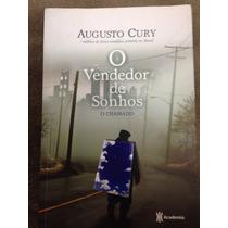 Livro O Vendedor De Sonhos, O Chamado, De Augusto Cury
