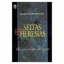Seitas E Heresias - Um Sinal Dos Tempos