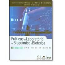 Práticas De Laboratório De Bioquímica E Biofísica: Uma