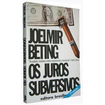 Os Juros Subversivos Joelmir Beting Livro