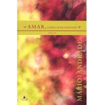 Livro Amar, Verbo Intransitivo - Mário De Andrade