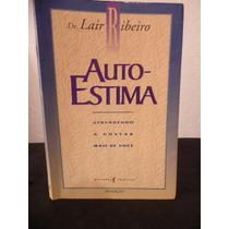 Livro - Auto Estima - Lair Ribeiro