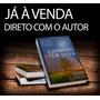 Livro A Depressão Tem Cura , De J. C. Silva