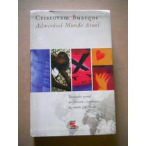 Cristovam Buarque- Admiravel Mundo Atual- Dicionario Pessoal