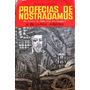 Livro Profecias De Nostradamus Até Outubro De 1999 ¿ Marques