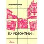 Livro E A Vida Continua Acácia Gomes