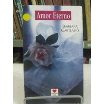 Livro - Amor Eterno - Barbara Cartland