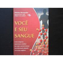 Heloisa Bernardes - Você E Seu Sangue