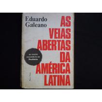 Eduardo Galeano - As Veias Abertas Da América Latina