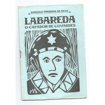 Livro De Cordel - Labareda O Capador De Covardes