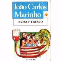 Sangue Fresco João Carlos Marinho Literatura Brasileira 1986