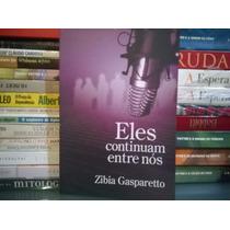 Livro - Eles Continuam Entre Nós Zíbia Gasparetto