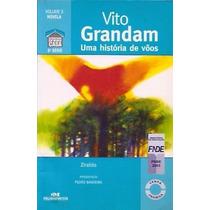 Vito Grandam Uma História De Vôos Ziraldo Frete Gratis