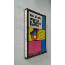 Livro Triste Fim De Policarpo Quaresma - Lima Barreto