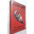 Livro Os Canibais Estão Na Sala De Jantar - Arnaldo Jabor