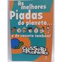 Livro: Planeta, Casseta & - As Melhores Piadas.. - Fr Grátis