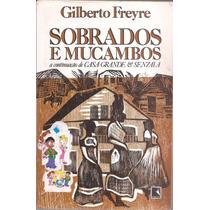 Sobrados E Mucambos - Gilberto Freyre Frete Grátis