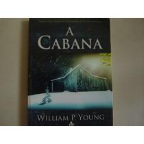 Livro - A Cabana - William P. Young - Frete R$ 6,00