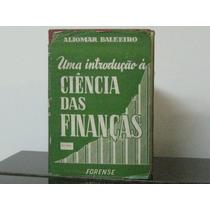 Introdução Ciências Finanças Aliomar Baleeiros Vol. 1