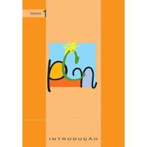 Pcn - Parâmetros Curriculares Nacionais - Usado E Completo