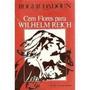 Livro Cem Flores Para Wilhelm Reich Roger Dadoun
