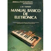 Livro Manual Básico De Eletrônica L W Turner