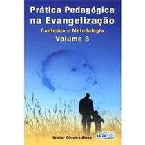 Livro Prática Pedagógica Na Evangelização - Frete Grátis