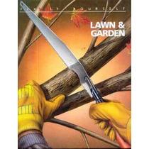 6308 Lawn & Garden - Gramados E Jardins - Da Serie Faça Voce