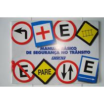 Livro - Manual Básico De Segurança No Trânsito