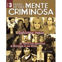 Coleção Perfil De Uma Mente Criminosa - Volume 3