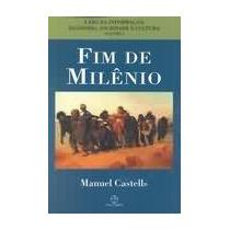 Livro Fim De Milênio - Castells, Manuel