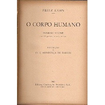 O Corpo Humano - Dr. Fritz Kahn - 2 Volumes