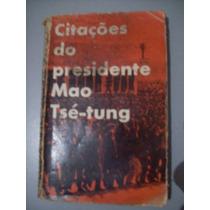 Livro Citações Do Presidente Mao Tsé-tung - 1967