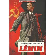 Livro Biografia De Lênin - História Ilustrada - Frete Grátis