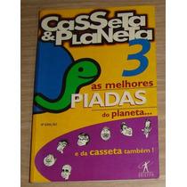 * Livro Casseta & Planeta - As Melhores Piadas Do Planeta 3
