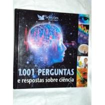 1.001 Perguntas E Respostas Sobre Ciência (sebo Amigo)