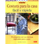 El Libro De Costura Para La Casa Facil Y Rapido