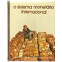 Livro Biblioteca Salvat O Sistema Monetário Internacional