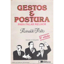 Livro Gestos E Postura Reinaldo Polito