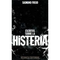 Escritos Sobre La Histeria - Sigmund Freud