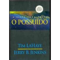 O Possuído - A Besta Toma Posse -tim Lahaye - Seminovo - Vsa