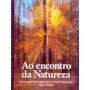 1399 Ao Encontro Da Natureza - Um Guia De Como Observar A Na