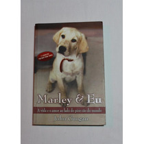 Livro - Marley E Eu - Frete Grátis