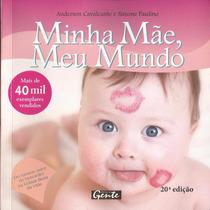 Livro Minha Mãe, Meu Mundo